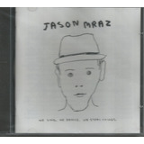 Cd   Jason Mraz   We Sing   We Dance   We Steal Things  Lacr