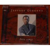 Cd   Jeffrey Osborne   Love Songs
