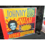 Cd   Johnny Nash The Reggae Collection Nacional