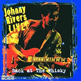 Cd   Johnny Rivers  Back At The Whisky