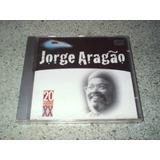 Cd   Jorge Aragao Millennium 20 Sucessos