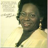 Cd   Jovelina Pérola Negra   Amigos Chegados   Lacrado