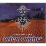Cd   Kings Of Zion    Hava Naguila   Orient Nights   Cd Novo