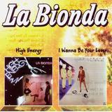 Cd   La Bionda   2 Lps Em 1 Cd   High Energy   I Want To Be
