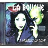 Cd   La Bouche   A Moment Of Love   Lacrado