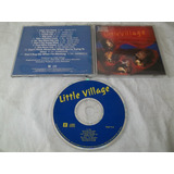 Cd   Little Village   Ry Cooder John Hiatt Jim Keltner
