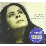 Cd   Luciana Rabello   Candeia Branca   Digypack E Lacrado