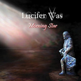 Cd   Lucifer Was   Morning Star   2017   Rock Escandinavo