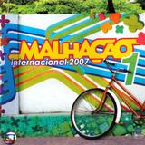 Cd   Malhação 2007   Internacional   Volume 1   Novo