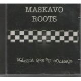 Cd   Maskavo Roots   Melodia Que Eu Conheço