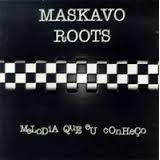 Cd   Maskavo Roots Melodia Que Eu Conheço 1997