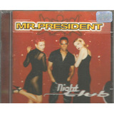 Cd   Mr President   Night Club   Lacrado
