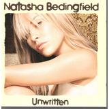 Cd   Natasha Bedingfield   Unwritten   Importado E Lacrado