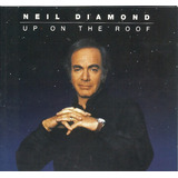 Cd   Neil Diamond   Up On The Roof   The Brill Building