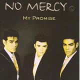 Cd   No Mercy   My Promise   Lacrado