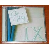 Cd   One Way   Ix   Raro
