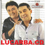 Cd   Os Nonatos   Por Causa Do Amor   Promocional   Lacrado