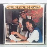 Cd   Osvaldir E Carlos Magrão   Osvaldir E Carlos Magrão