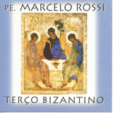 Cd   Padre Marcelo Rossi   Terço Bizantino   Lacrado