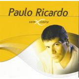 Cd   Paulo Ricardo   Sem Limite   Duplo E Lacrado