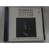 Cd   Pedrinho Mattar   Temas De Filmes   Piano Romantico