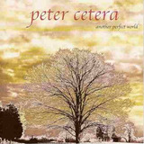 Cd   Peter Cetera   Another Perfect World   Lacrado