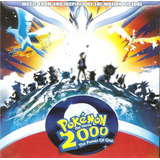 Cd   Pokémon   The Movie 2000   Power Of One   Trilha Sonora