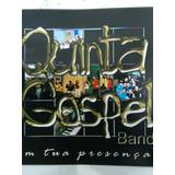 Cd   Quinta Gospel Band   Em Tua Presença