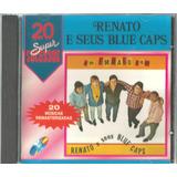Cd   Renato E Seus Blue Caps   20 Super Sucessos   Lacrado