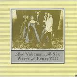 Cd   Rick Wakeman   The Six Wives Of Henry Viii   Lacrado