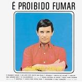 Cd   Roberto Carlos   É Proibido Fumar   Lacrado