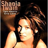 Cd   Shania Twain   Two Hearts One Love   Lacrado
