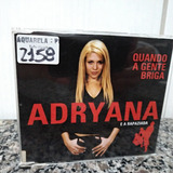 Cd   Single   Adryana E A Rapaziada   Quando A Gente Briga