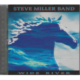 Cd   Steve Miller Band   Wide River   Lacrado