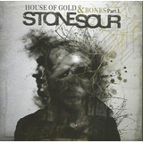 Cd   Stone Sour   House Of Gold & Bones   Part 1    Lacrado