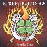 Cd   Street Bulldogs       Unlucky Days     B154