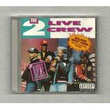 Cd   The 2 Live Crew