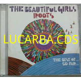 Cd   The Beautiful Girls Roots   Lacrado