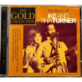 Cd   The Best Of Ike And Tina Turner   Gold   Cr Grátis