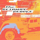 Cd   The Getaway People   Turnpike Diaries   2000