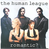 Cd   The Human League   Romantic?   Importado