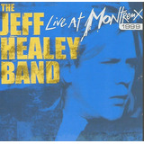 Cd   The Jeff Healey Band   Live At Montreux   Lacrado