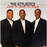 Cd   The Stylistics   Love Is Back In Style   Usado   Raro