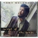 Cd   Tony Melendez   Ways Of The Wise 1991 Eua