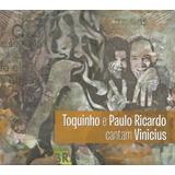 Cd   Toquinho E Paulo Ricardo   Cantam Vinicius   Lacrado