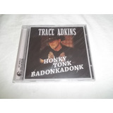 Cd   Trace Adkins   Honky Tonk Badonkadonk