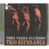 Cd   Trio Esperança   Tres Vezes Sucesso   Lacrado