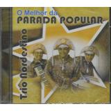 Cd   Trio Nordestino   O Melhor Da Parada Popular   Lacrado