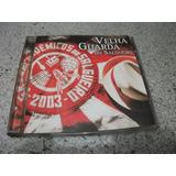 Cd   Velha Guarda Da Salgueiro 2003