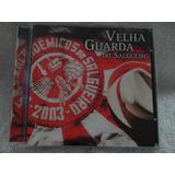 Cd   Velha Guarda Do Salgueiro   2003     Raro